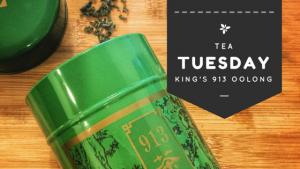 Tea Tuesday: Ten Ren King's 913 Oolong Tea